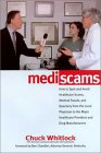 : How to Spot and Avoid Health Care Scams, Medical Frauds, and Quackery